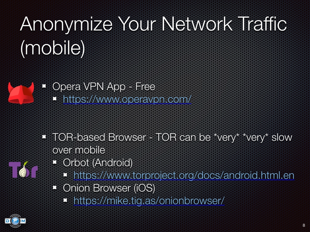 Anonymize Your Network Traffic (mobile) - Opera VPN app, TOR-based browser